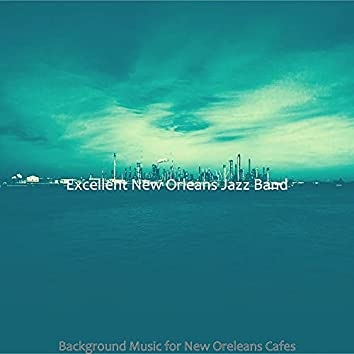 Background Music for New Oreleans Cafes