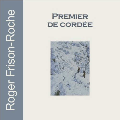 Premier de cordée audiobook cover art
