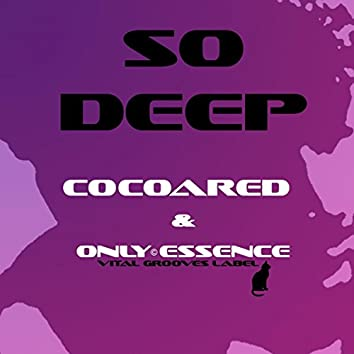 So Deep (The Undergroove Co-Lab)