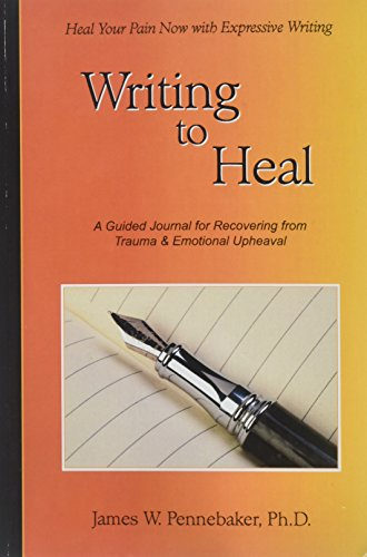 Writing to Heal: A Guided Journal for Recovering f