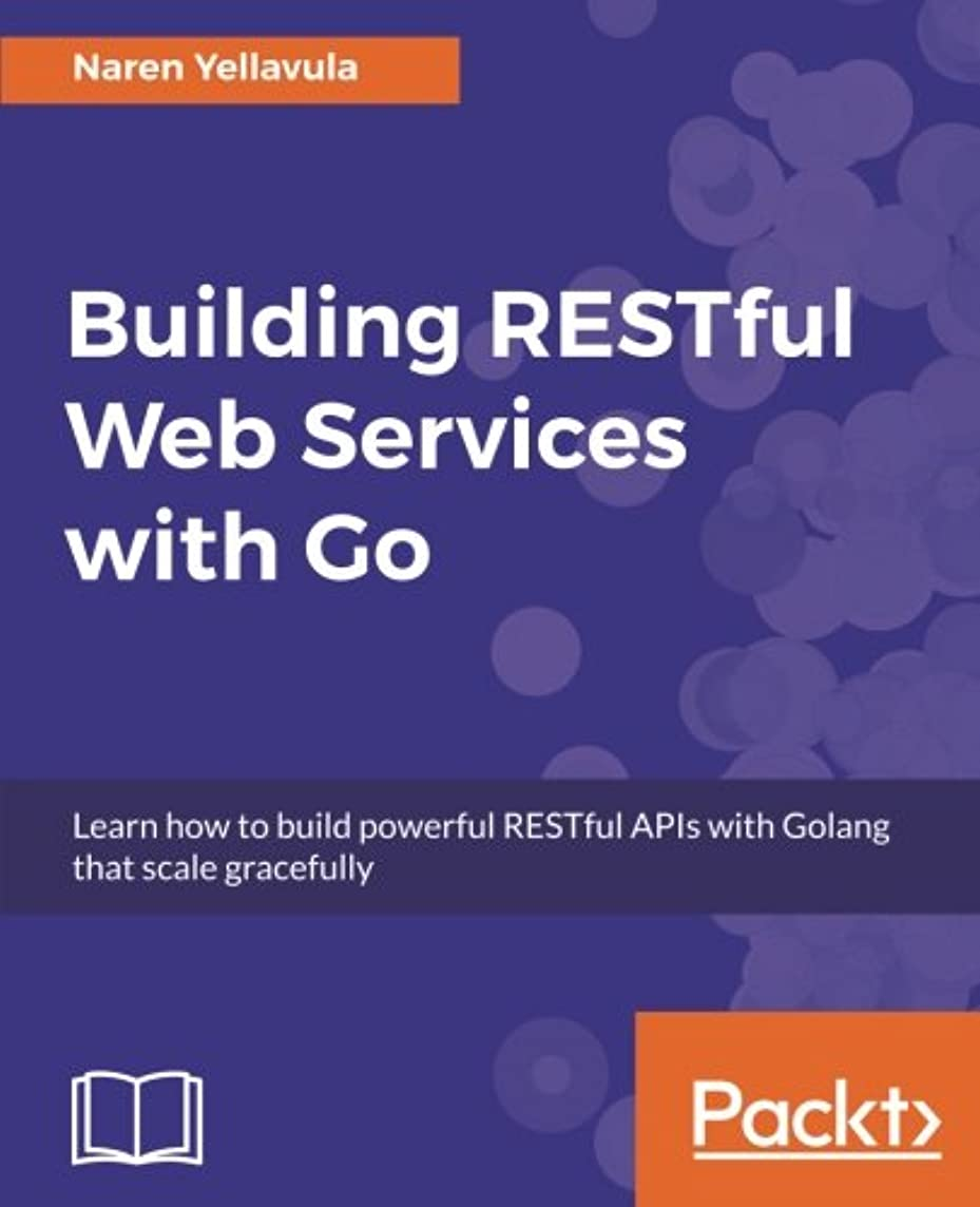 タクト誠実競争Building Restful Web Services with Go