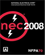 National Electrical Code 2008 (NATIONAL FIRE PROTECTION INTERNATIONAL ELECTRICAL CODE)