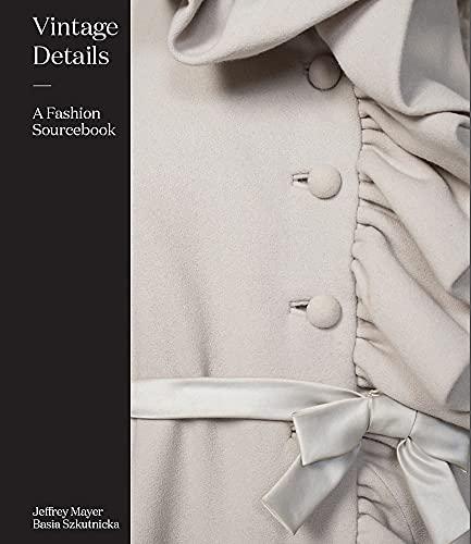 Vintage Details: A Fashion Sourcebook
