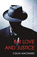 Mr Love and Justice (Allison & Busby Classics)