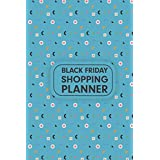 Black Friday Shopping Planner: Get Organized and Stay Free With This Black Friday Holiday Shopping Organizer and Planner (Shopping Planner)