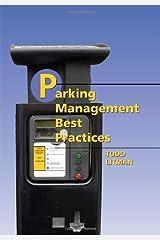 Parking Management Best Practices by Todd Litman (2006-03-14) Relié