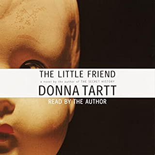 The Little Friend                   By:                                                                                                                                 Donna Tartt                               Narrated by:                                                                                                                                 Donna Tartt                      Length: 6 hrs and 3 mins     108 ratings     Overall 3.6
