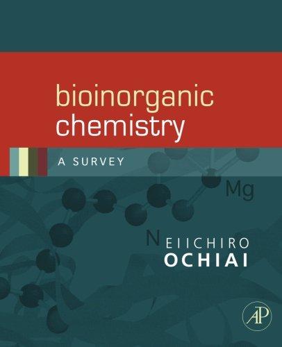 Bioinorganic Chemistry: A Survey
