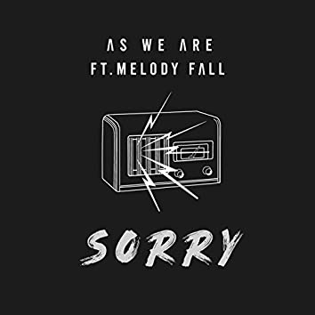 Sorry (feat. Melody Fall)