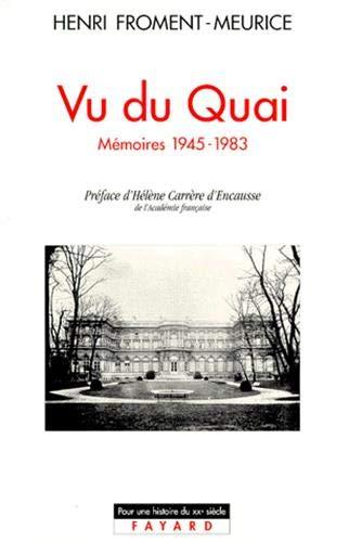 Vu du Quai: Mémoires 1945-1983