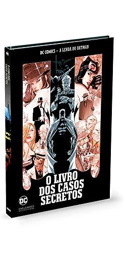 O Livro dos Casos Secretos - Coleção Lendas do Batman