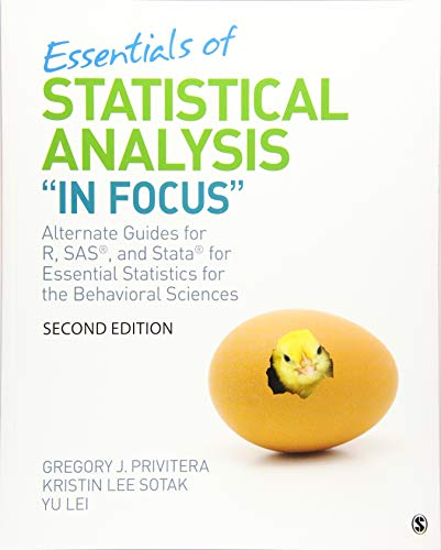 """Essential Statistical Analysis """"In Focus"""": Alternate Guides for R, SAS, and Stata for Essential Stat"""