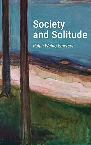 Society and Solitude (English Edition)