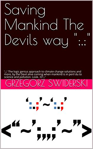 Saving Mankind The Devils way