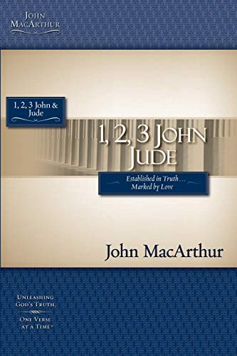 1, 2, 3 John and Jude (MacArthur Bible Studies)