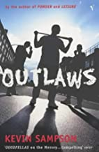 Outlaws by Kevin Sampson (2002-05-02)