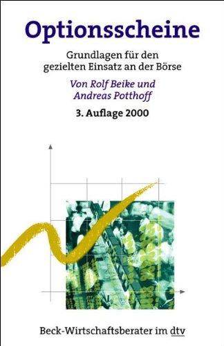 Optionsscheine: Grundlagen für gezielten Einsatz an der Börse (dtv Fortsetzungsnummer 71, Band 50812)