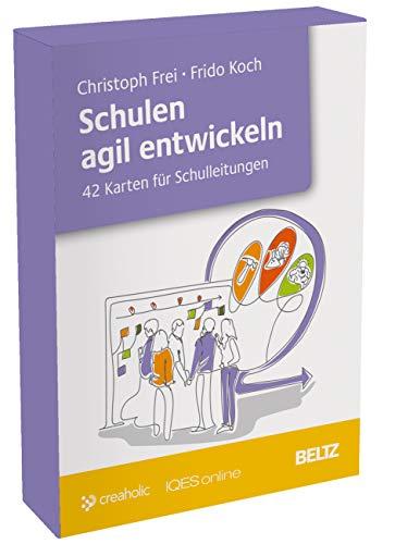Schulen agil entwickeln: 42 Karten für Schulleitungen. Mit Booklet