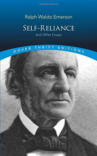 Self-Reliance and Other Essays (Dover Thrift Editions) by Ralph Waldo Emerson(1993-10-13)