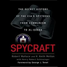 Spycraft: The Secret History of the CIA's Spytechs from Communism to Al-Qaeda