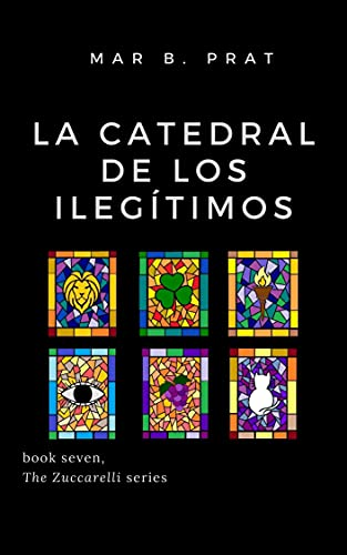 La catedral de los ilegítimos de Mar B. Prat