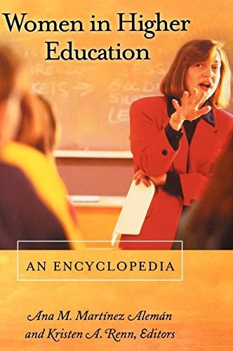 Women in Higher Education: An Encyclopedia