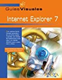 Internet explorer 7 - guias visuales (Guias Visuales Informatica)