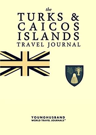 The Turks & Caicos Islands Travel Journal