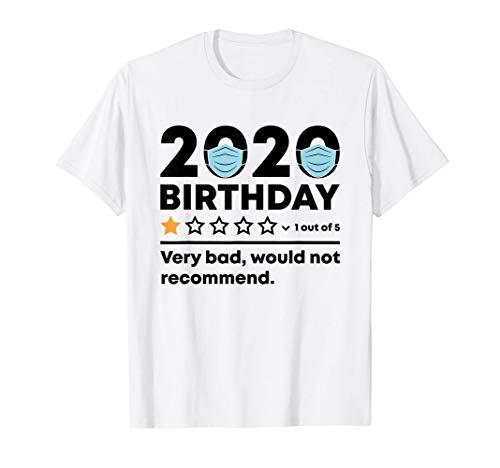 Funny Quarantine Birthday 2020 Meme Gift Social Distancing T-Shirt