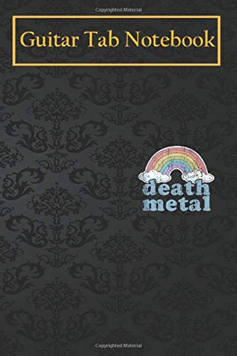 Guitar Notebook Journal: DEATH METAL Rainbow Funny Retro Vintage Rock Music Metalhead 105 Pages Blank Sheet Music For Guitar With Chord Boxes, Staff, TAB and Lyric