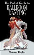 The Pocket Guide to Ballroom Dancing (English Edition)