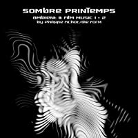 Sombre Printemps