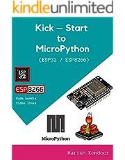 Kick-Start to MicroPython using ESP32 / ESP8266