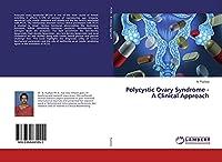Polycystic Ovary Syndrome - A Clinical Approach