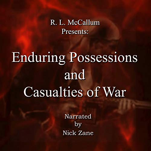 Enduring Possessions and Casualties of War audiobook cover art