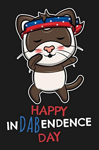 Notebook: Happy InDABendence Day: 109 dotgrid pages 6 x 9 inch. The cover shows a dabbing ferret with headband in the colors of the american flag, for ... Independence Day on July 4th in America USA.