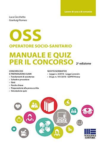 OSS Operatoresocio-sanitario. Manuale e quiz per il concorso