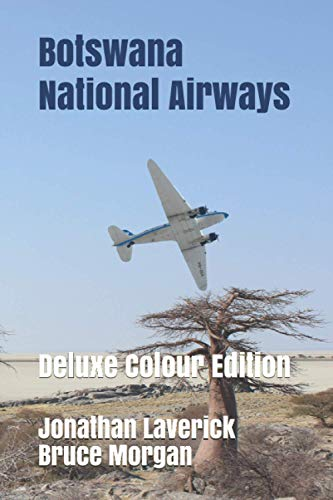 Botswana National Airways: Deluxe Colour Edition