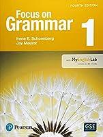 Focus on Grammar 1 with MyEnglishLab (4th Edition)