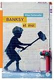 BANKSY ET MOI (ROUERGUE ROMANS JEUNESSE)