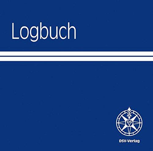 Logbuch: Rubriken zum Eintragen der Angaben über Wind, Seegang, Wetter, Kurs- und Segelführung, Logstand und Seemeilen