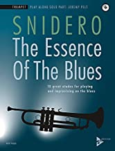 The Essence of the Blues -- Trumpet: 10 Great Etudes for Playing and Improvising on the Blues, Book & CD (Advance Music)