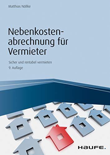 Nebenkostenabrechnung für Vermieter (Haufe Fachbuch 6287)