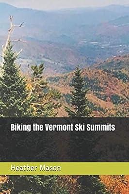 Biking the Vermont Ski Summits