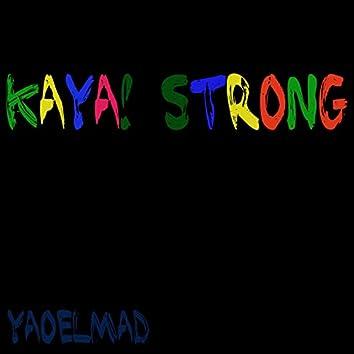 Kaya!-Strong