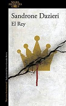El Rey (Colomba y Dante 3) PDF EPUB Gratis descargar completo