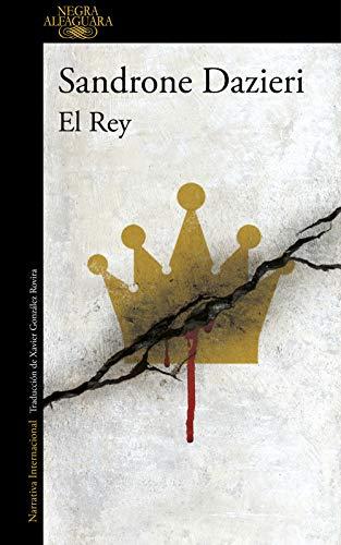 El Rey (Colomba y Dante 3) de [Sandrone Dazieri]