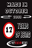 Made In October 2003,17 Years Of Being Awesome: Happy 17th Birthday 17 Years Amazing Gift Ideas for Boys, Girls, Son, Daughter,Men, woman, Amazing gift ... Old Boys and Girls, Funny Card