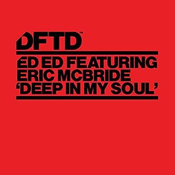 Deep In My Soul (feat. Eric Mcbride)