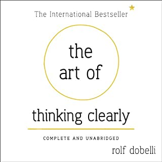 The Art of Thinking Clearly cover art